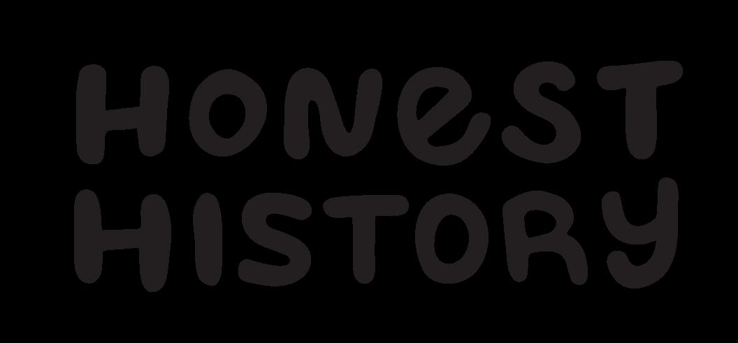 Honest History Magazine