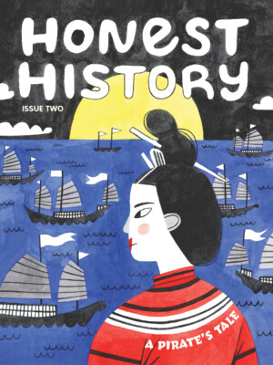 Honest History Issue Two